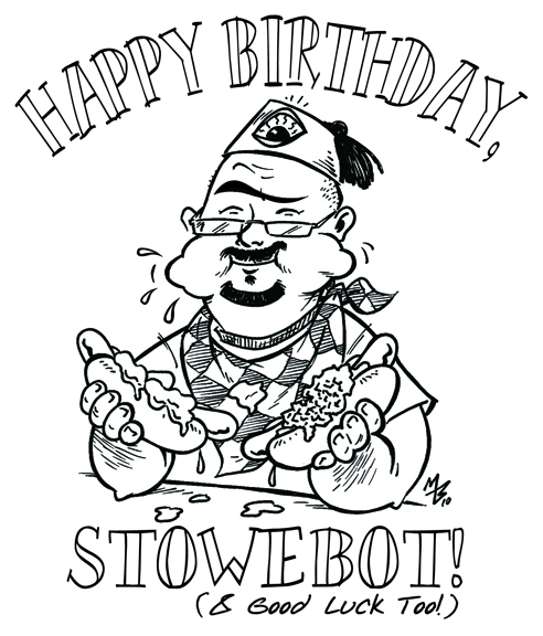 Stowe's Birthday Blowout...maybe that's not a good title.