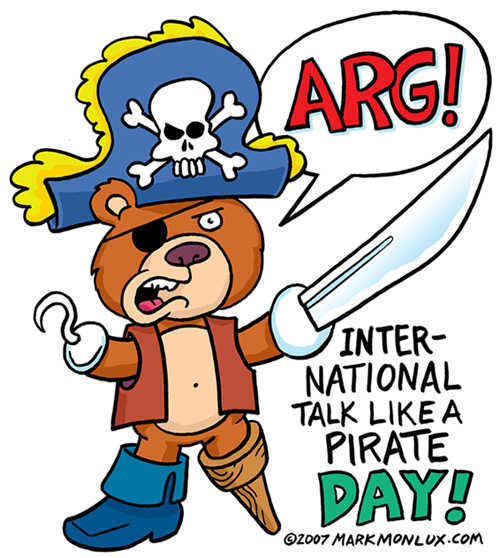 International Talk Like a Pirate Day.